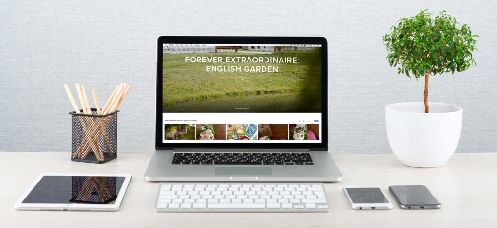 FOREVER EXTRAORDINAIRE: ENGLISH GARDEN